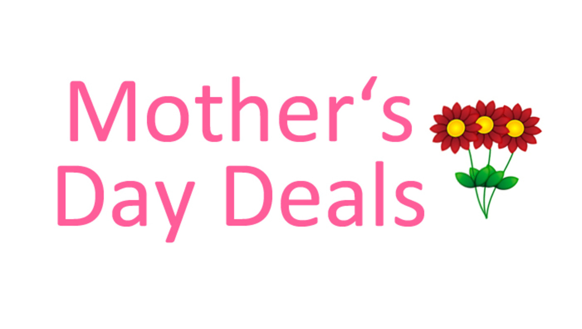DEALS FOR MOTHER'S ON MOTHER'S DAY